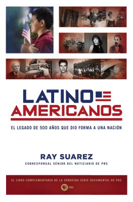 Latino Americanos By Suarez, Ray
